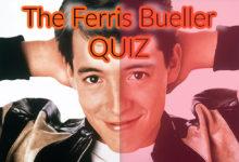 Photo of Ferris Bueller Quiz